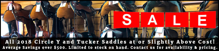 2018 Circle Y and Tucker Saddles on sale now