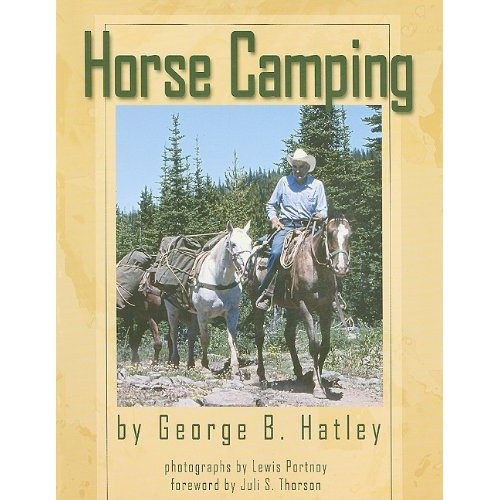 Horse Camping, Revised Edition, by George Hatley