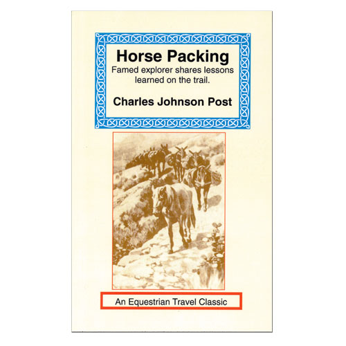 Horse Packing, A Manual of Pack Transportation