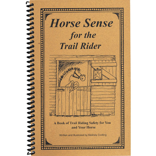Horse Sense for the Trail Rider