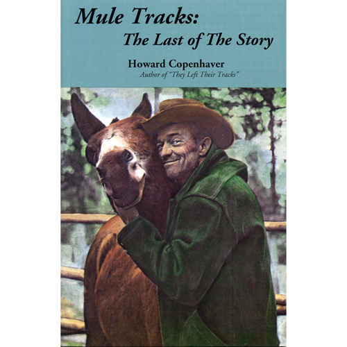Mule Tracks: The Last of The Story